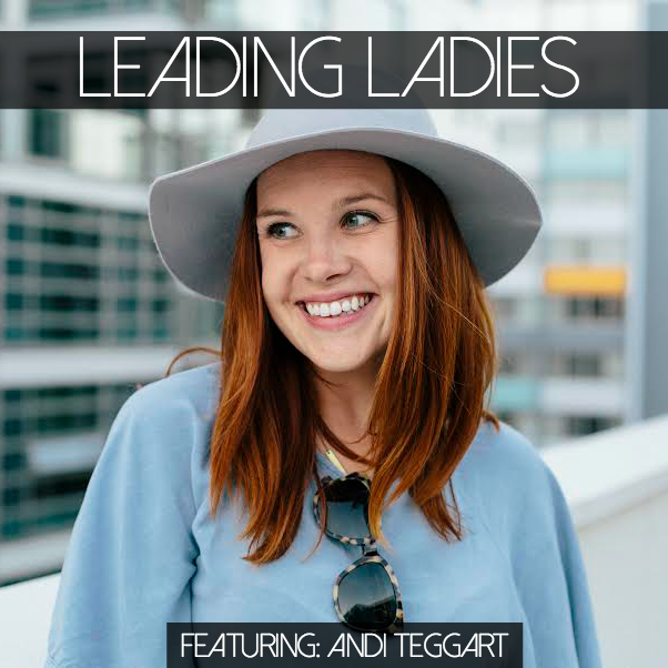 Life & Career Advice: #LeadingLadies Series