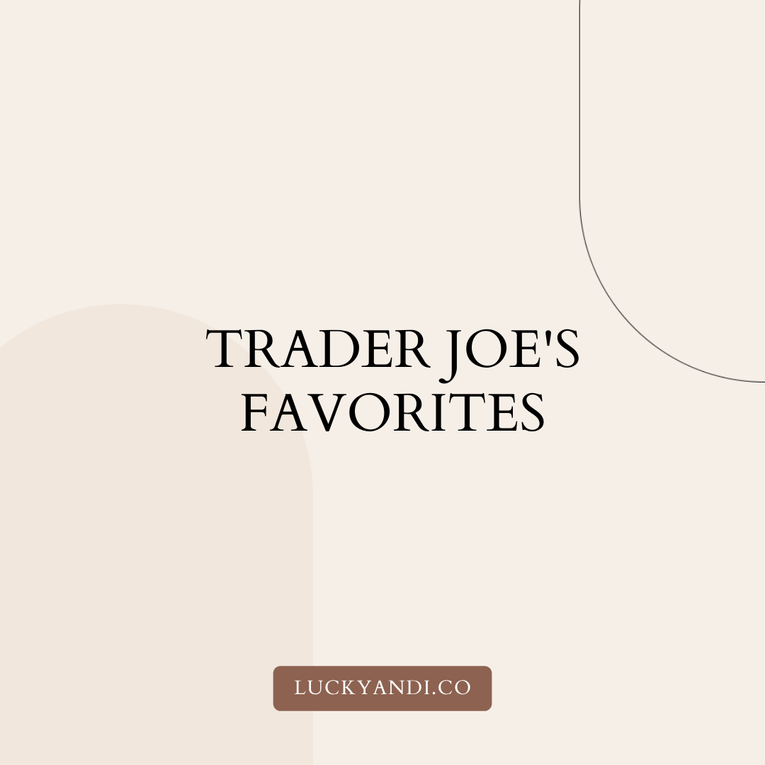 favorites from trader joe's