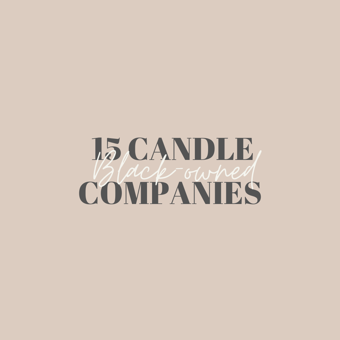 15 Black-Owned Candle Companies